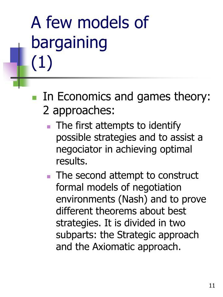 A few models of bargaining