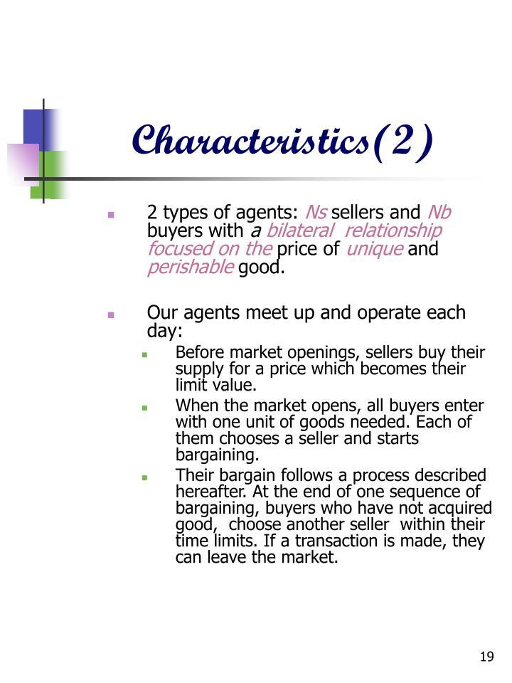 Characteristics(2)