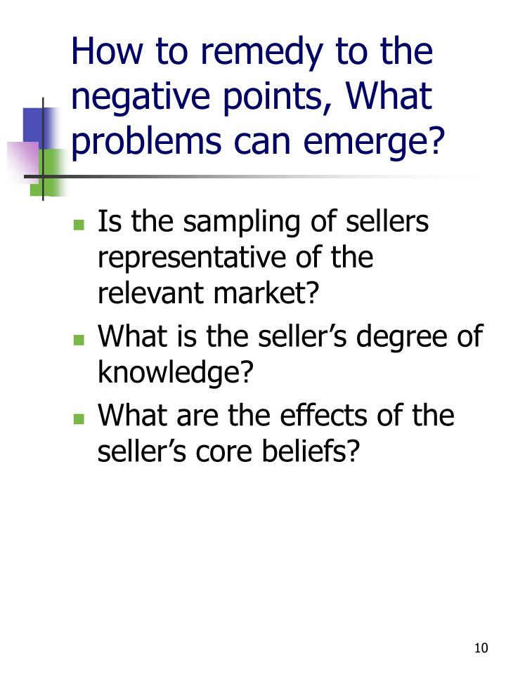 How to remedy to the negative points, What problems can emerge?