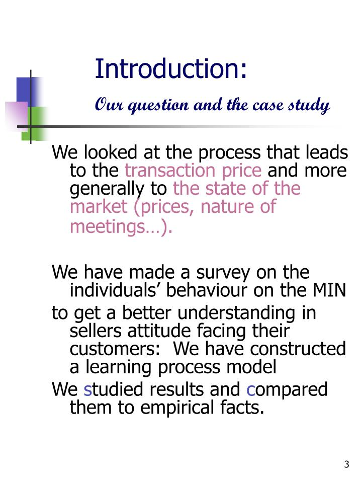 Introduction our question and the case study
