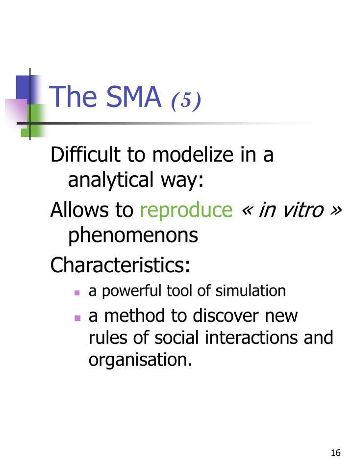 The SMA