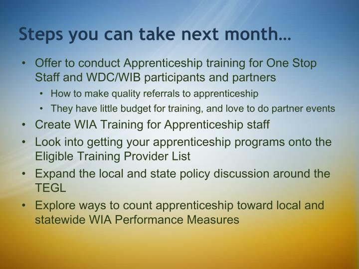 Offer to conduct Apprenticeship training for One Stop Staff and WDC/WIB participants and partners