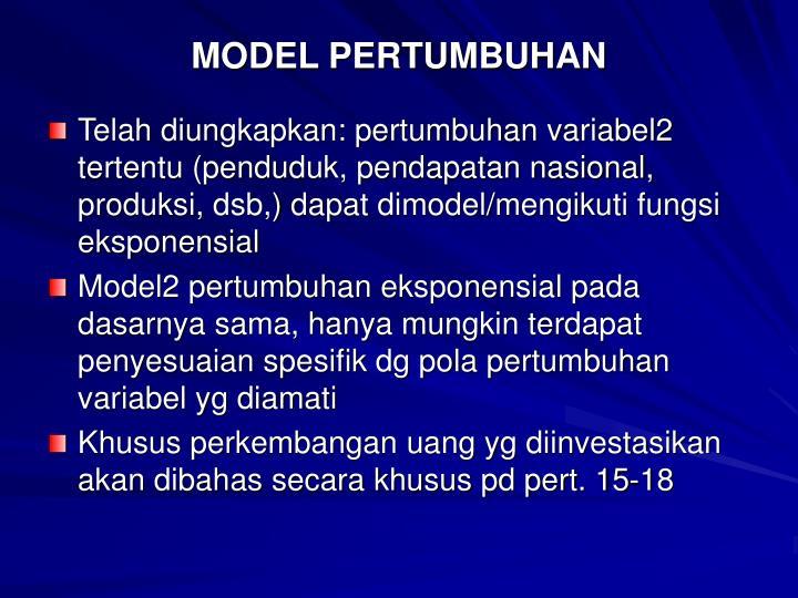 MODEL PERTUMBUHAN