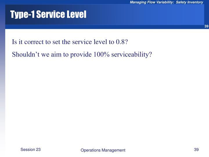 Type-1 Service Level