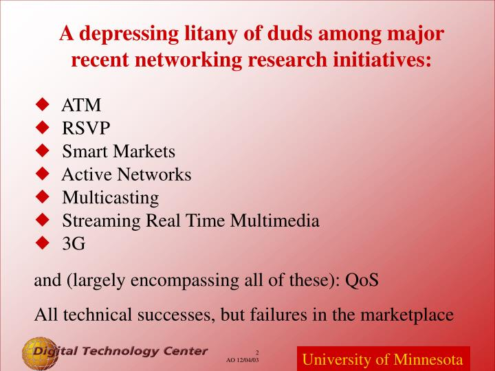 A depressing litany of duds among major recent networking research initiatives