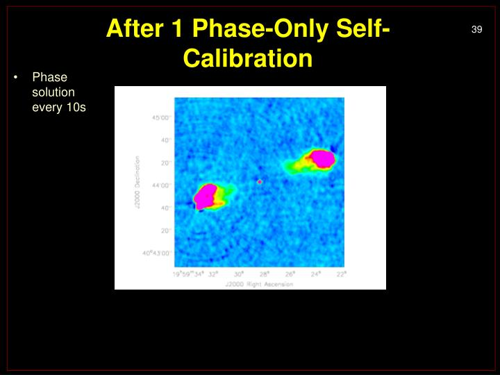 After 1 Phase-Only Self-Calibration