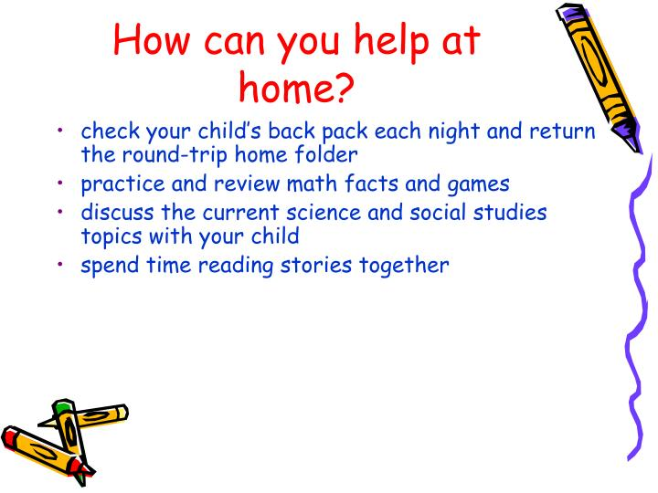 How can you help at home?