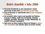 bralni dose ek v letu 2006