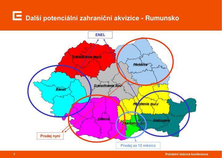 Další potenciální zahraniční akvizice - Rumunsko