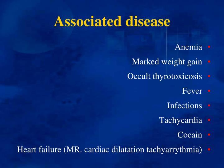 Associated disease