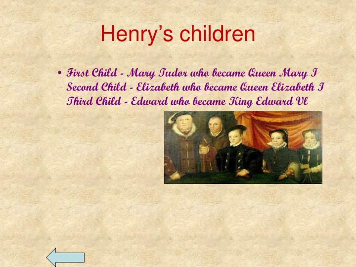 Henry's children