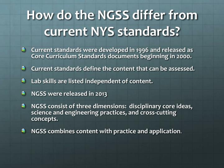 How do the NGSS differ from current NYS standards?