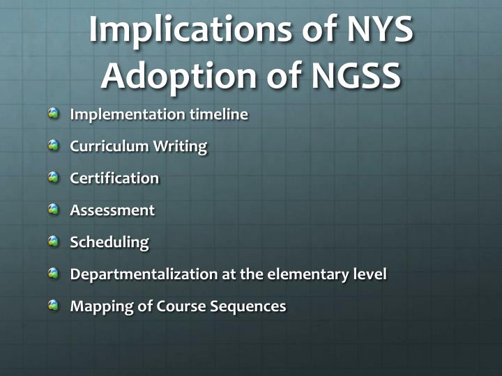 Implications of NYS Adoption of NGSS