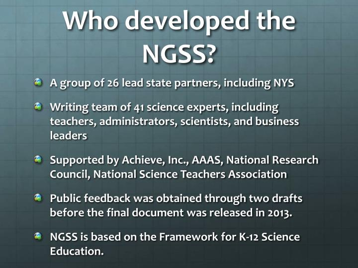 Who developed the ngss