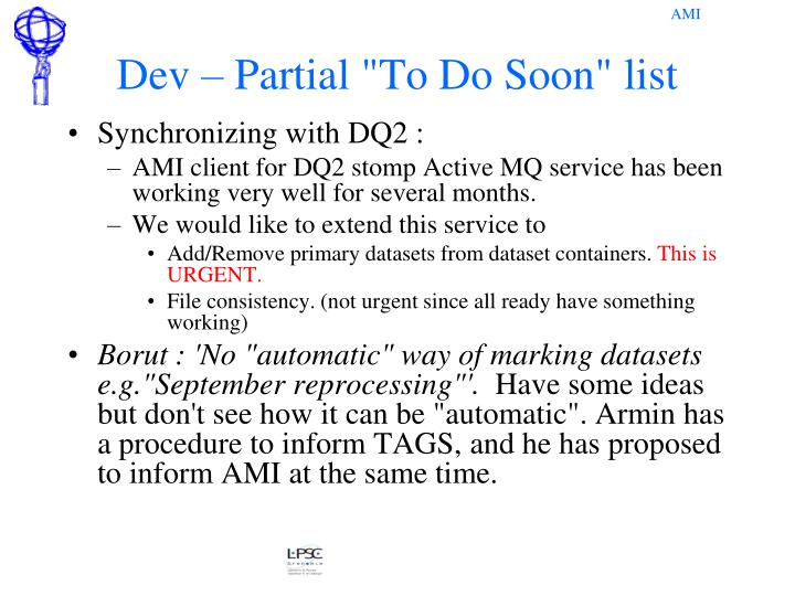 "Dev – Partial ""To Do Soon"" list"