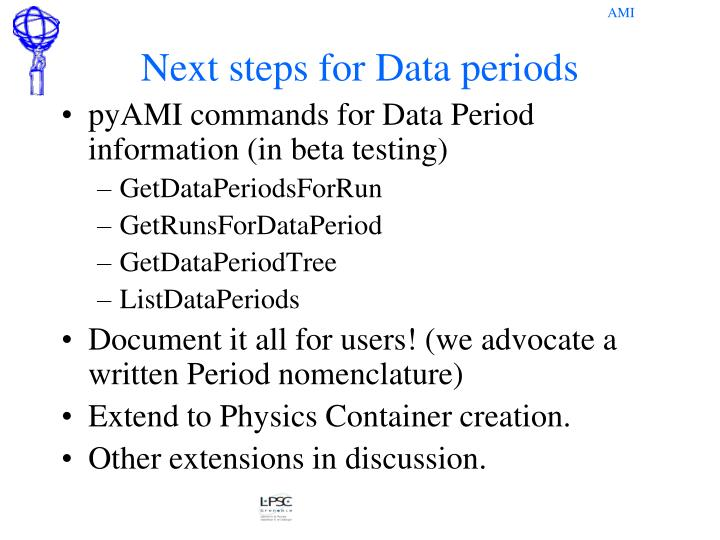 Next steps for Data periods