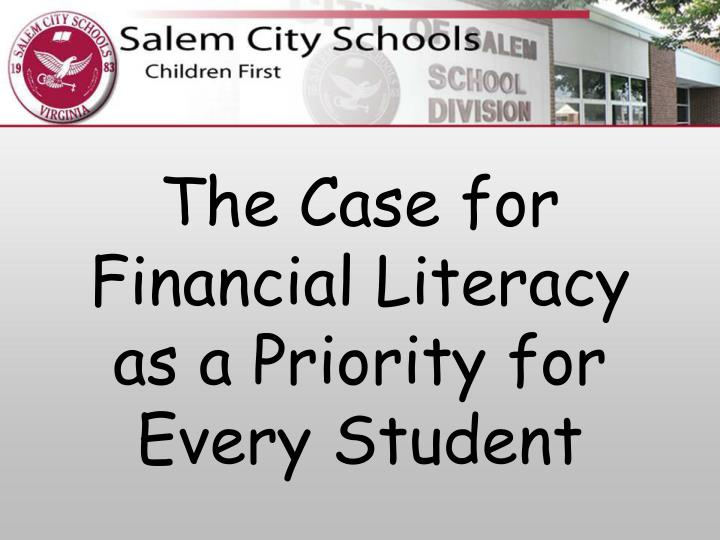 essay financial literacy skill Are required to take a financial literacy class before graduating your school board  and should help you write your argumentative essay  about limited skills.