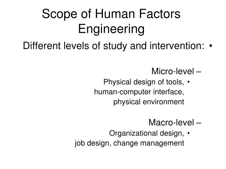 Scope of Human Factors Engineering