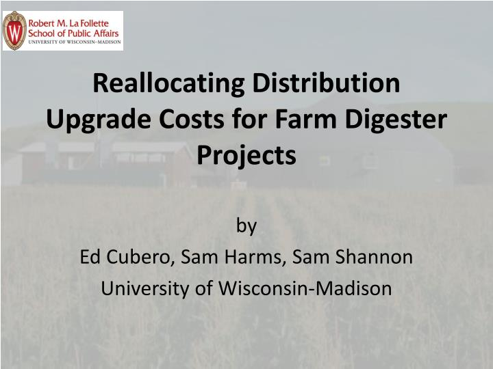 reallocating distribution upgrade costs for farm digester projects