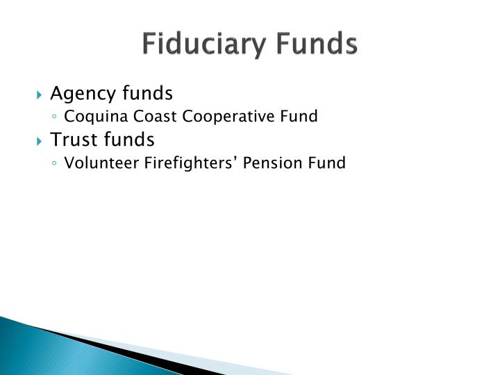 Fiduciary Funds