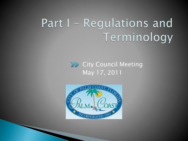 Part i regulations and terminology