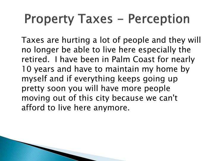 Property Taxes - Perception