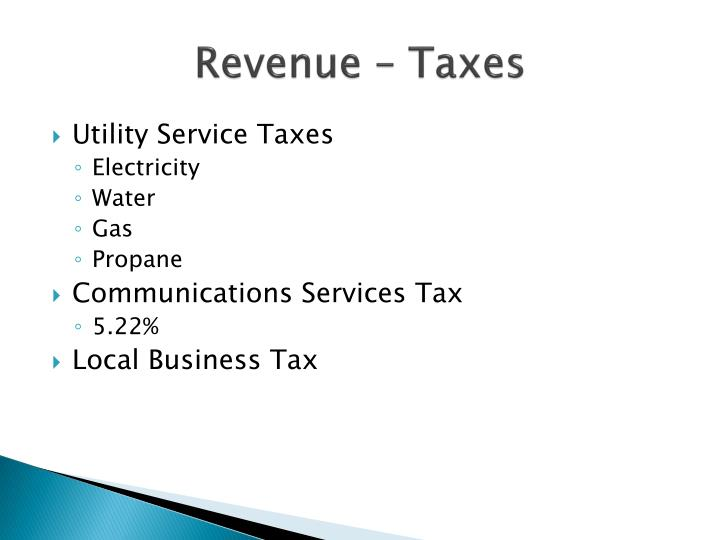 Revenue – Taxes