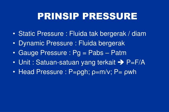 PRINSIP PRESSURE