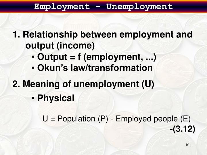 Employment - Unemployment