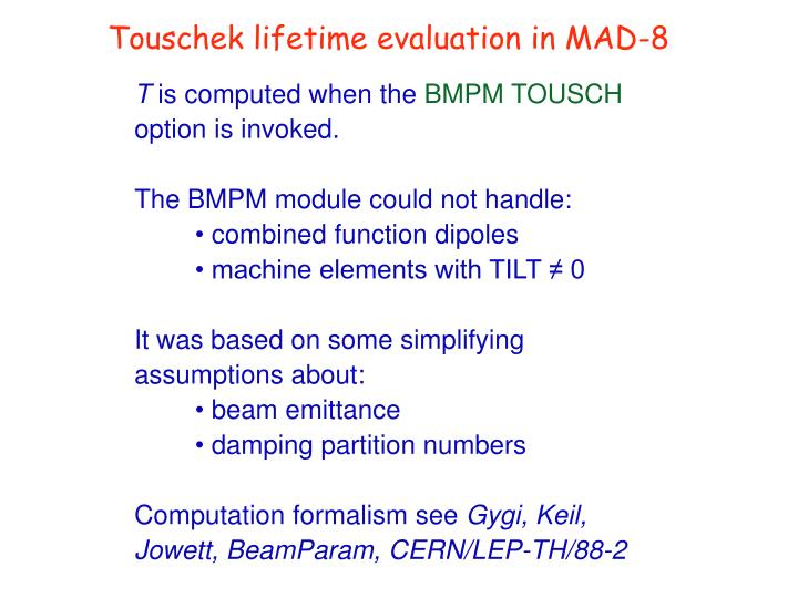 Touschek lifetime evaluation in MAD-8