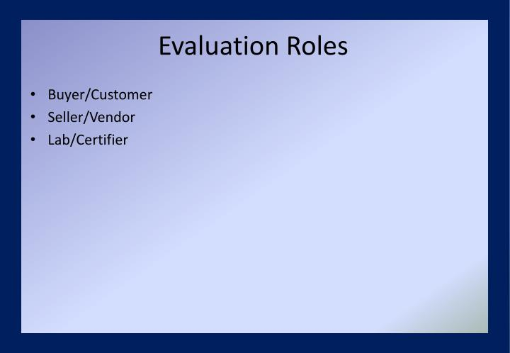 Evaluation Roles