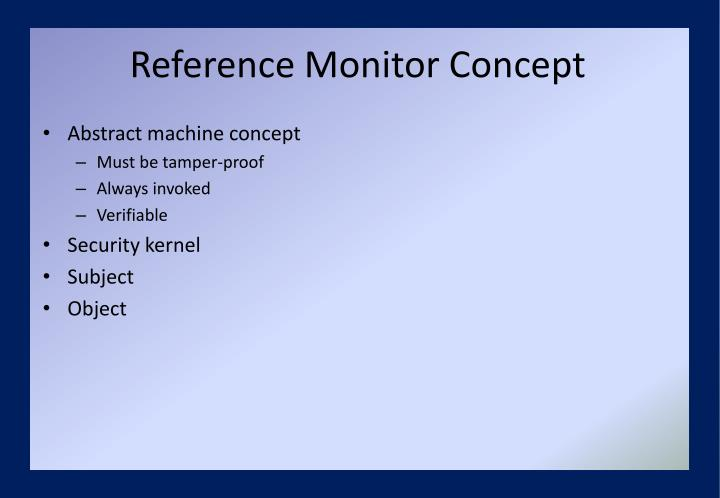 Reference Monitor Concept