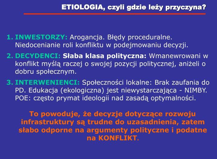 ETIOLOGIA, czyli gdzie leży przyczyna?