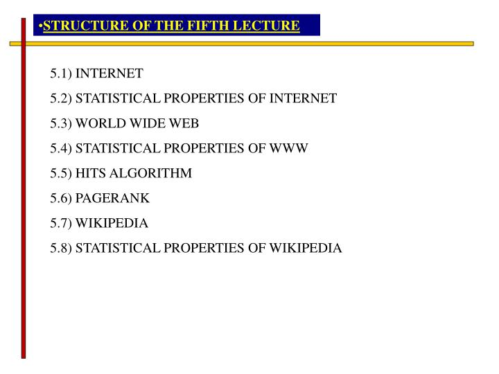 STRUCTURE OF THE FIFTH LECTURE