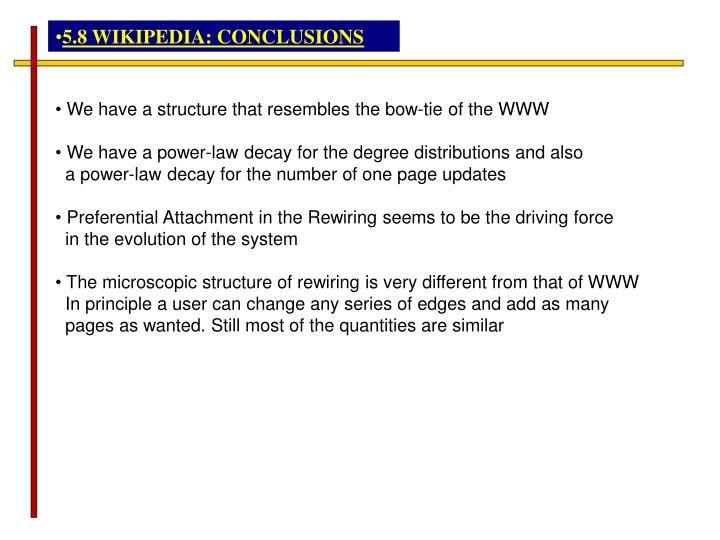 5.8 WIKIPEDIA: CONCLUSIONS
