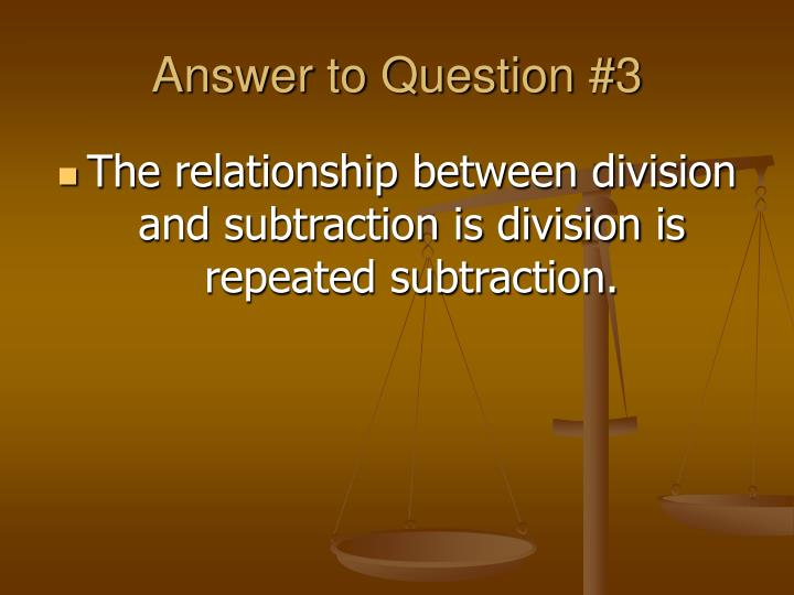 Answer to Question #3