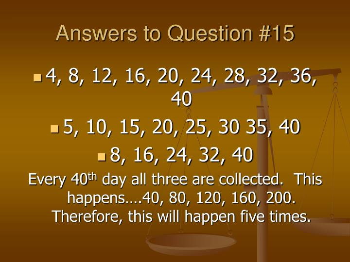Answers to Question #15