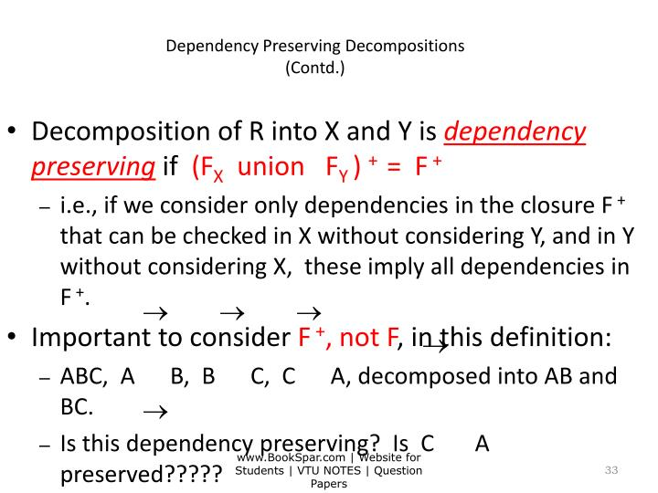 Dependency Preserving Decompositions
