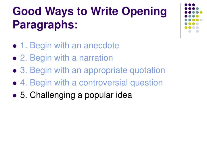 Good Ways to Write Opening Paragraphs: