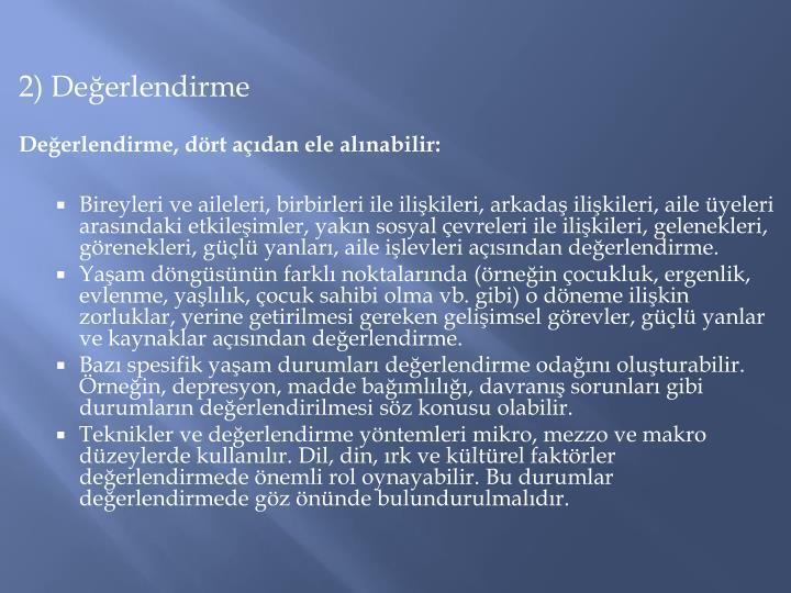 2) Deerlendirme