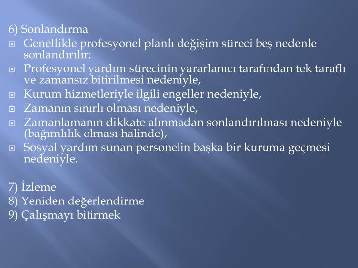 6) Sonlandrma