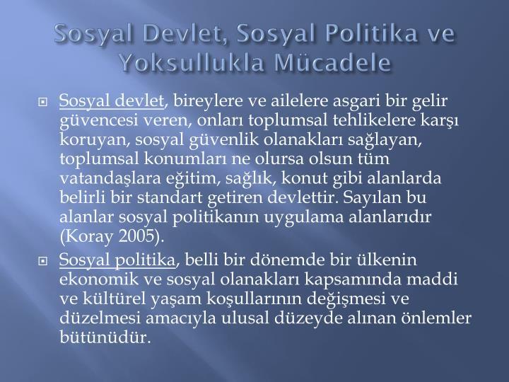 Sosyal Devlet, Sosyal Politika ve Yoksullukla Mcadele