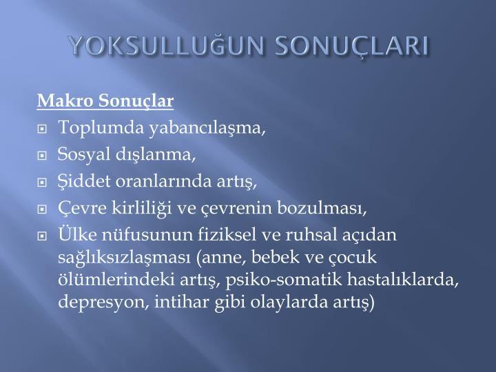 YOKSULLUUN SONULARI