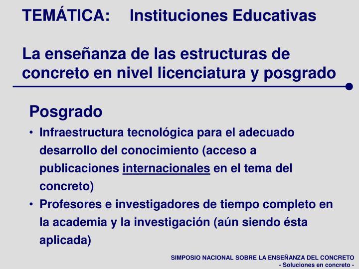 TEMÁTICA:Instituciones Educativas