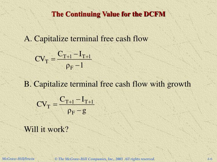 The Continuing Value for the DCFM