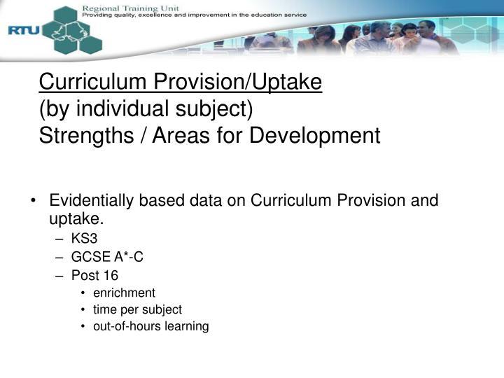 Curriculum Provision/Uptake