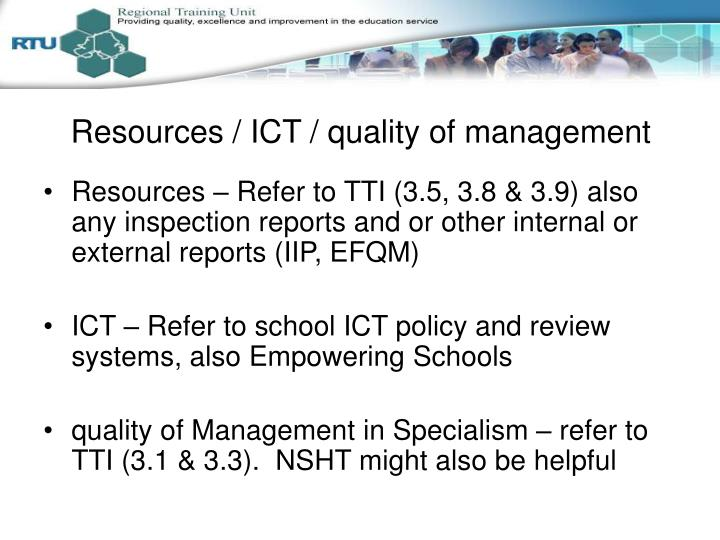 Resources / ICT / quality of management