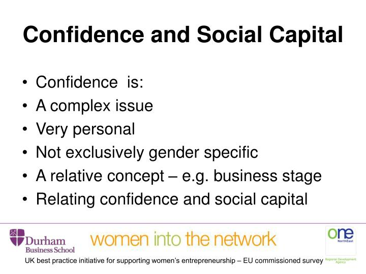 Confidence and Social Capital