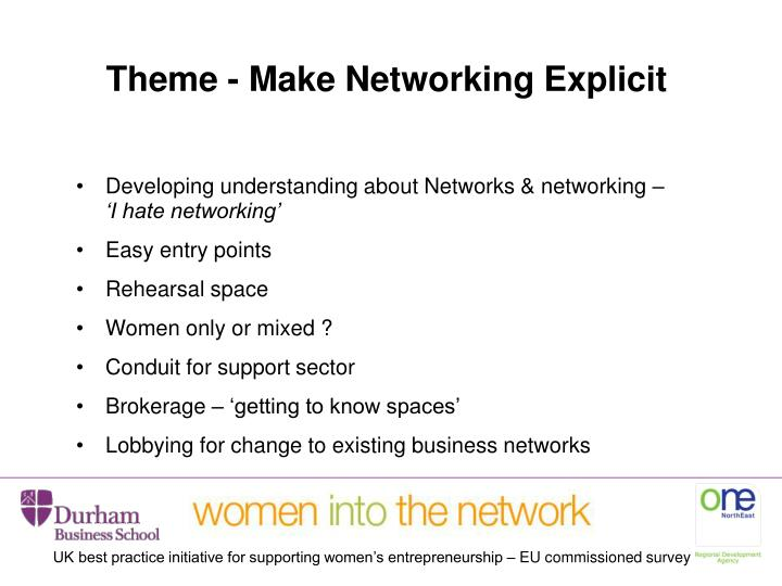 Theme - Make Networking Explicit