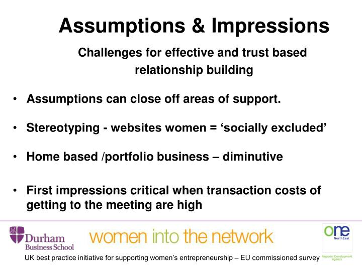 Assumptions & Impressions